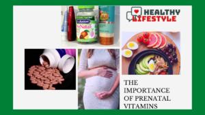 importance of prenatal vitamins